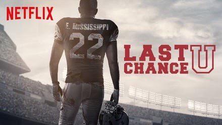 TV Review – Last Chance U (Season Two):  Must-See Netflix TV