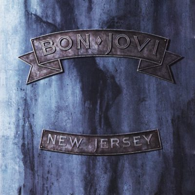 Favorite 100 Albums of the 80s: (#59)  Bon Jovi – New Jersey