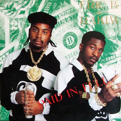 Favorite 100 Albums of the 80s: (#64) Eric B & Rakim – Paid In Full