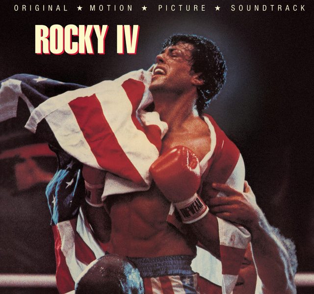 Favorite 100 Albums of the 80s: (#44) Rocky IV – Movie Soundtrack