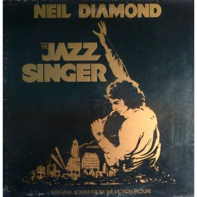 Favorite 100 Albums of the 80s: (#23) Neil Diamond – The Jazz Singer