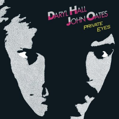Favorite 100 Albums of the 80s: (#24) Hall & Oates – Private Eyes