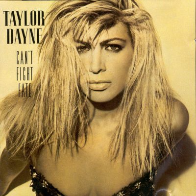 Favorite 100 Albums of the 80s: (#98) Taylor Dayne – Can't Fight Fate