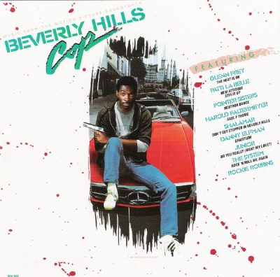 Favorite 100 Albums of the 80s: (#87) Beverly Hills Cop – Movie Soundtrack