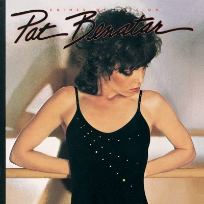 Favorite 100 Albums of the 80s: (#74) Pat Benatar – Crimes Of Passion