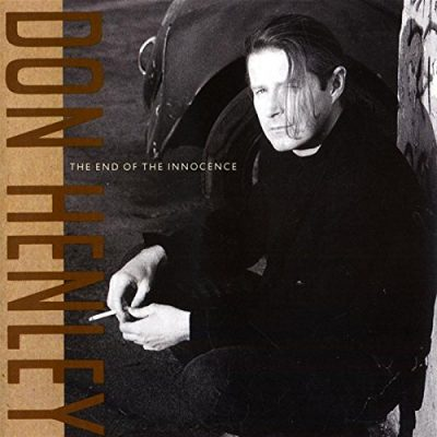 Favorite 100 Albums of the 80s: (#28) Don Henley – The End Of The Innocence