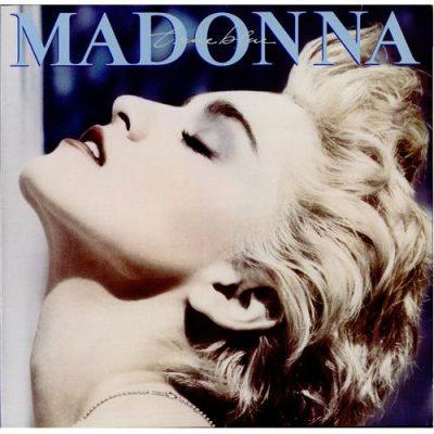 Favorite 100 Albums of the 80s: (#15) Madonna – True Blue